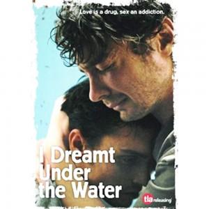I dreamt under the water, affiche RU, EU, Canada